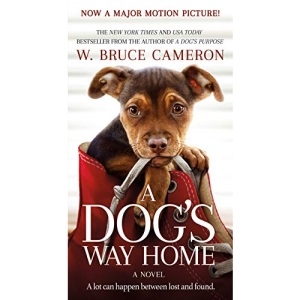 A Dog's Way Home Movie Tie-In (Dog's Way Home Novel, 1)