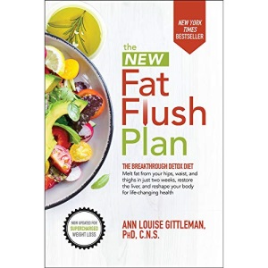 The New Fat Flush Plan (DIETING)