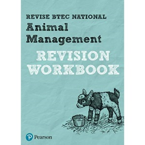 Revise BTEC National Animal Management Revision Workbook: Revision Workbook: for home learning, 2021 assessments and 2022 exams