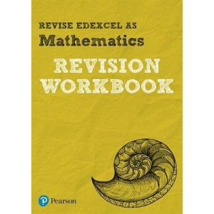 REVISE EDEXCEL AS Mathematics: REVISION WORKBOOK: for home learning, 2021 assessments and 2022 exams (REVISE Edexcel GCE Maths 2017)
