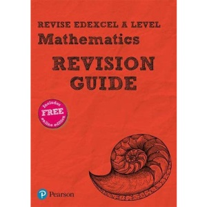 Pearson REVISE Edexcel A level Maths Revision Guide: (with free online Revision Guide) for home learning, 2021 assessments and 2022 exams (REVISE Edexcel GCE Maths 2017)
