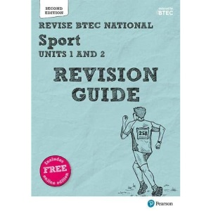 Pearson REVISE BTEC National Sport Units 1 & 2 Revision Guide: (with free online Revision Guide) for home learning, 2021 assessments and 2022 exams (REVISE BTEC Nationals in Sport)