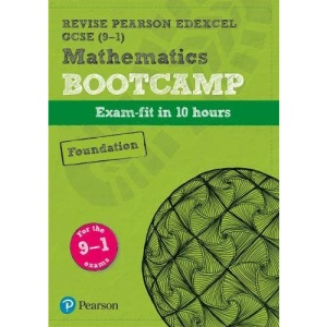 Pearson REVISE Edexcel GCSE (9-1) Maths Bootcamp Foundation: for home learning, 2021 assessments and 2022 exams (REVISE Edexcel GCSE Maths 2015)