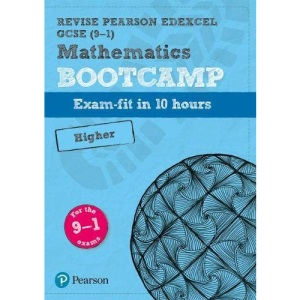 Pearson REVISE Edexcel GCSE (9-1) Maths Bootcamp Higher: for home learning, 2021 assessments and 2022 exams (REVISE Edexcel GCSE Maths 2015)