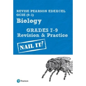 Pearson REVISE Edexcel GCSE (9-1) Biology Grades 7-9 Nail It! Revision & Practice: for home learning, 2021 assessments and 2022 exams (Revise Edexcel GCSE Science 16)