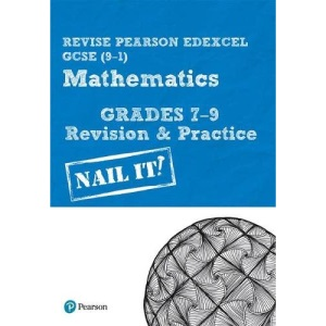 Revise Pearson Edexcel GCSE (9-1) Mathematics Grades 7-9 Revision & Practice: for home learning, 2021 assessments and 2022 exams (REVISE Edexcel GCSE Maths 2015)