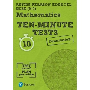 Pearson REVISE Edexcel GCSE (9-1) Maths Foundation Ten-Minute Tests: for home learning, 2021 assessments and 2022 exams (REVISE Edexcel GCSE Maths 2015)