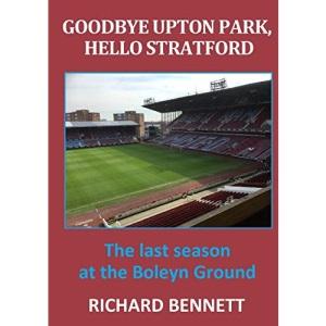 Goodbye Upton Park, Hello Stratford