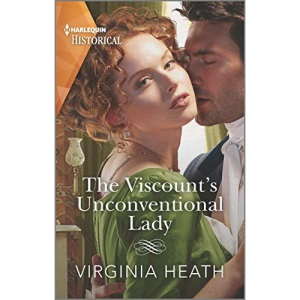 The Viscount's Unconventional Lady: 1 (Talk of the Beau Monde)