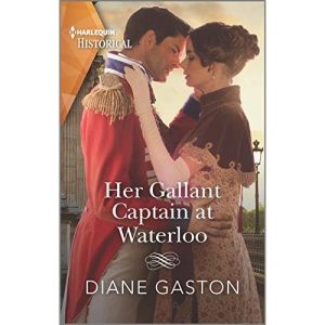 Her Gallant Captain at Waterloo (Harlequin Historical)