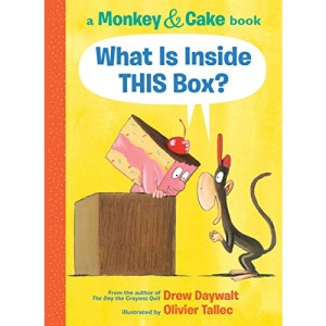 What Is Inside This Box? (Monkey and Cake #1) (Monkey & Cake)