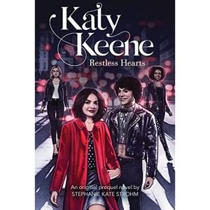 Restless Hearts (Katy Keene, Novel #1) (Katy Keene YA)