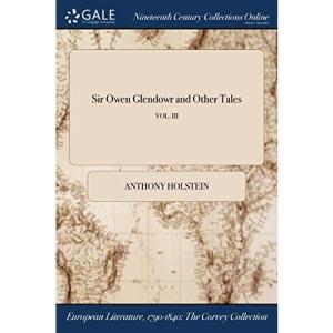 Sir Owen Glendowr and Other Tales; VOL. III