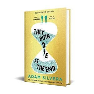 They Both Die at the End: An exclusive foiled collector's edition of the international No.1 bestseller