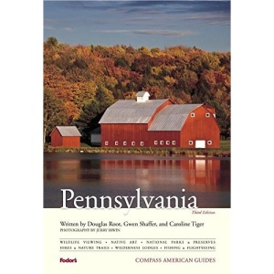 Compass American Guides: Pennsylvania, 3rd Edition (Full-color Travel Guide (3))