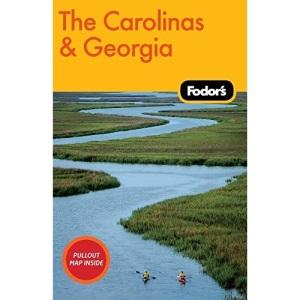 Fodor's The Carolinas and Georgia (Fodor's Carolinas & Georgia)