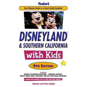 Fodor's Disneyland and Southern California with Kids (Fodor's Disneyland & Southern California with Kids)
