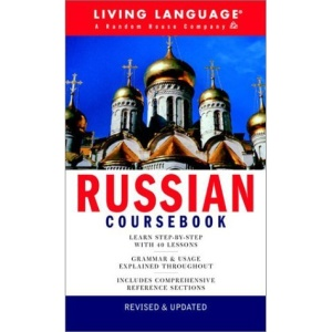 Russian Complete Course: Coursebook (Living Language Series)