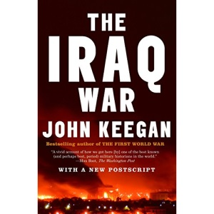 The Iraq War: The Military Offensive, from Victory in 21 Days to the Insurgent Aftermath (Vintage)