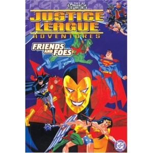 Friends and Foes: 2 (Justice League Adventures)