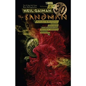 The Sandman Volume 1: 30th Anniversary Edition: Preludes and Nocturnes