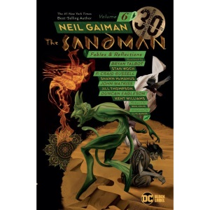 Sandman Volume 6: 30th Anniversary Edition: Fables and Reflections