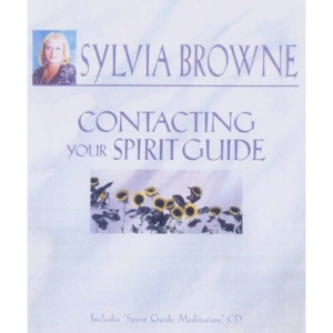 Contacting Your Spirit Guide: Revised Edition