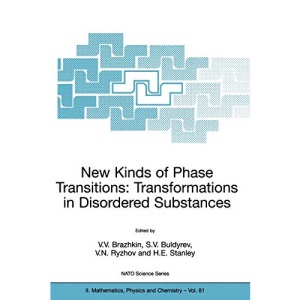 New Kinds of Phase Transitions: Transformation in Disordered Substances (NATO Science Series II: Mathematics, Physics and Chemistry)