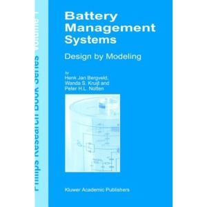 Battery Management Systems: Design by Modelling (Philips Research Book Series - Volume 1)