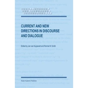 Current and New Directions in Discourse and Dialogue (Text, Speech and Language Technology)