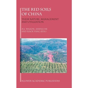 The Red Soils of China: Their Nature, Management and Utilization (Cancer Treatment and Research)