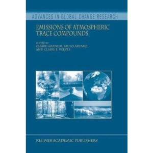 Emissions of Atmospheric Trace Compounds (Advances in Global Change Research)