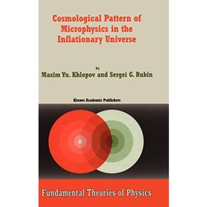 Cosmological Pattern of Microphysics in the Inflationary Universe: Fundamental Theories of Physics