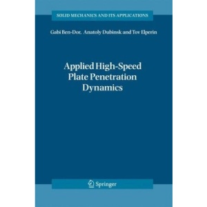 Applied High-Speed Plate Penetration Dynamics (Solid Mechanics and Its Applications)