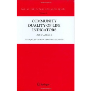 Community Quality-of-Life Indicators: Best Cases II: Best Cases v. 2 (Social Indicators Research Series)
