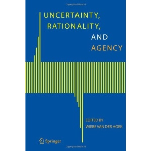 Uncertainty, Rationality, and Agency
