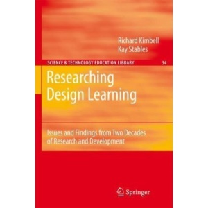 Researching Design Learning: Issues and Findings from Two Decades of Research and Development (Contemporary Trends and Issues in Science Education)