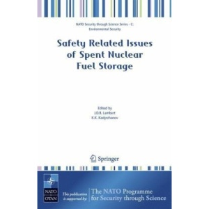Safety Related Issues of Spent Nuclear Fuel Storage (NATO Security through Science Series C: Environmental Security)