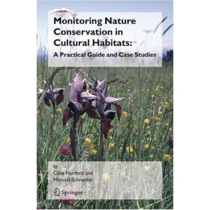 Monitoring Nature Conservation in Cultural Habitats:: A Practical Guide and Case Studies