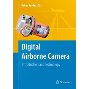 Digital Airborne Camera: Introduction and Technology