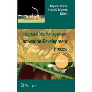 Integrated Pest Management: Volume 1: Innovation-Development Process