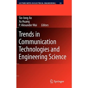 Trends in Communication Technologies and Engineering Science: 33 (Lecture Notes in Electrical Engineering)
