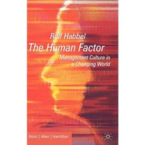 The Human Factor: Management Culture in a Changing World