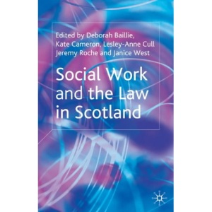 Social Work and the Law in Scotland (Open University)