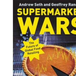 Supermarket Wars: Global Strategies for Food Retailers