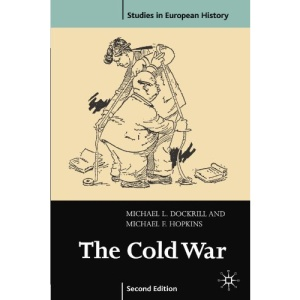 The Cold War 1945-91 (Studies in European History)
