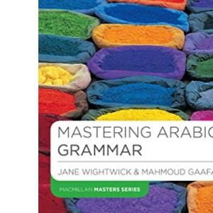 Mastering Arabic Grammar (Palgrave Masters Series (Languages))