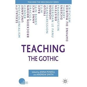 Teaching the Gothic (Teaching the New English)