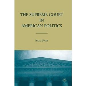 The Supreme Court in American Politics