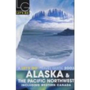 Let's Go Alaska 2003